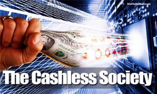 Cashless Society - Pathway To The Mark Of The Beast?